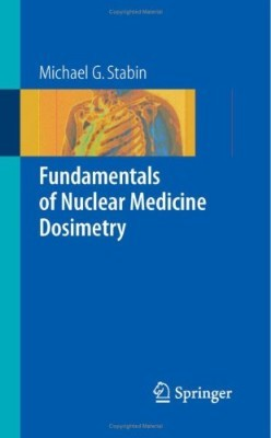 Fundamentals of Radiation Protection Dosimetry